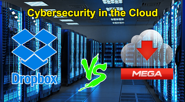 Mega vs Dropbox  - Cybersecurity in the Cloud - Most Important Cyber security Consideration in the Cloud