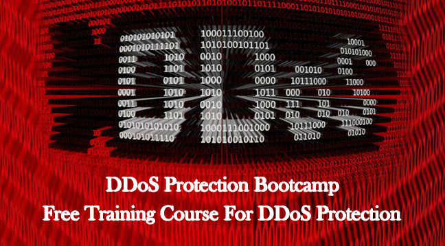 DDoS Protection Bootcamp  - DDoS Protection - DDoS Protection Bootcamp – Free Training Course to Improve DDoS Protection