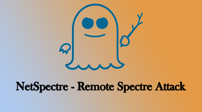 NetSpectre  - NetSpectre - Spectre Level Remote Attack over Network Affected Billions of Devices