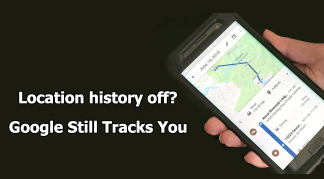 Google tracks  - Google tracks - Google Tracks iPhone and Android Users Location Data Even Turned Off