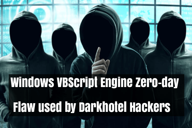 Windows VBScript Engine Zero-day Flaw used by Darkhotel Hackers