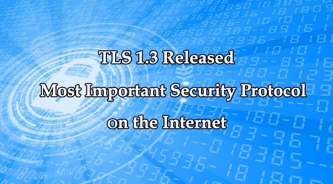 TLS 1.3 Released