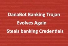 DanaBot Banking Trojan