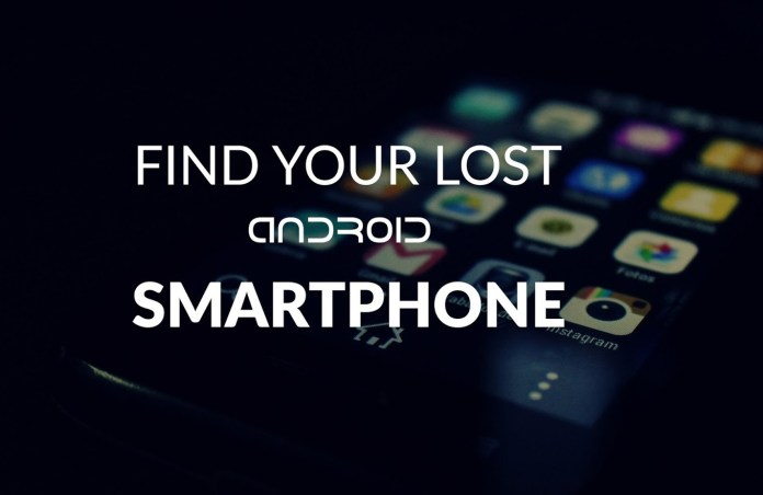 Stolen Android Phones  - find lost android smartphone - Best Way to Find the Stolen Android Phones with the Help of Google