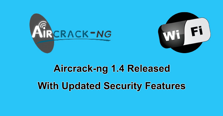 WiFi Hacking Tool Aircrack-ng 1 4 Released with Updated Security Feature