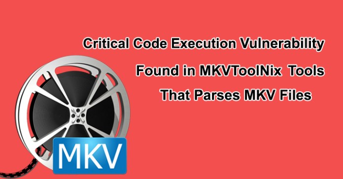 MKVToolNix  - MKVToolNix1 - Critical Code Execution Vulnerability in MKVToolNix that Parses MKV Files