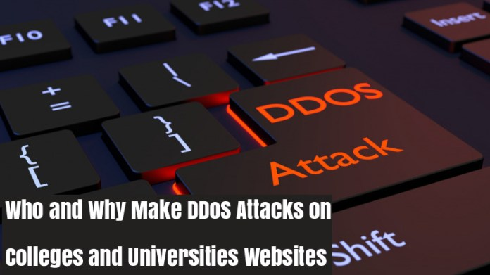 universities  - universities - Who & Why Make DDoS Attacks on The Site of Colleges and Universities