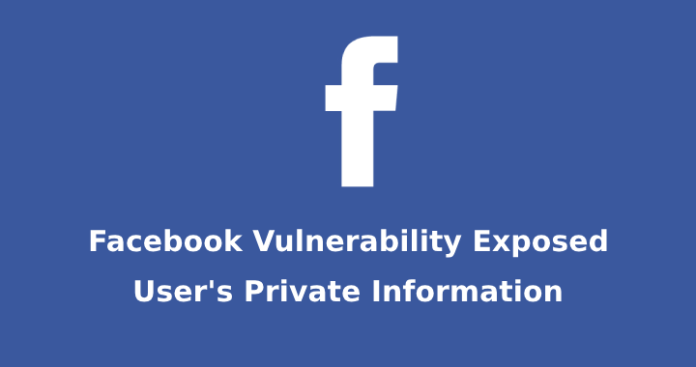 private information of facebook  - private information of facebook - New Vulnerability Exposes private information of Facebook User's