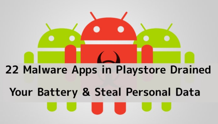 Playstore  - ahSAK1544427657 - These 22 Apps in Playstore Drained Your Battery & Steal Personal Data