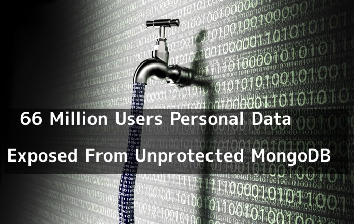 MongoDB  - w3UmY1544287220 - 66 Million Users Personal Data Exposed From Unprotected MongoDB