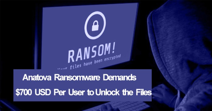 Anatova Ransomware  - Anatova Ransomware - Anatova Ransomware Encrypt the Users Data & Demands $700 USD