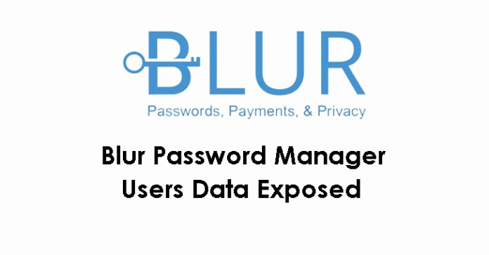 Blur Password  - Blur Password - 2.4 Million Blur Password Manager Users Data Exposed