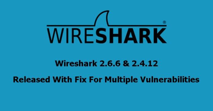 Wireshark 2.6.6 & 2.4.12