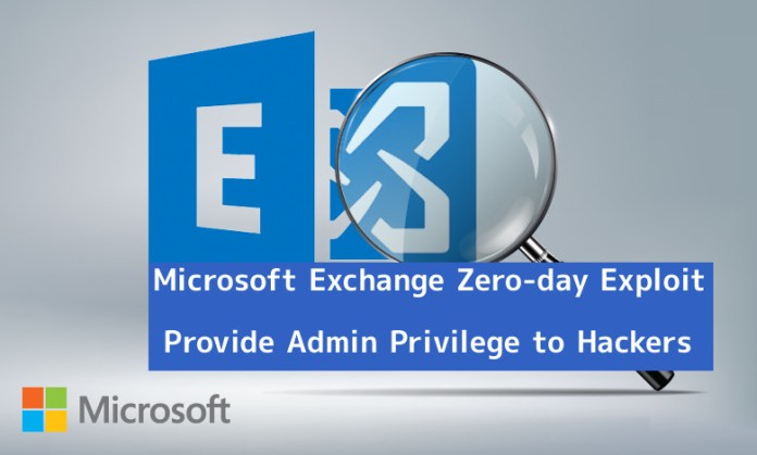 Exchange  - uXJza1548569894 - Microsoft Exchange Server Zero-day Flaw Exploit Provide Admin Privilege