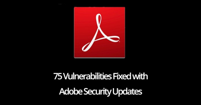 75 vulnerabilities  - 75 vulnerabilities - 75 Vulnerabilities Fixed with Adobe Security Updates for February 2019