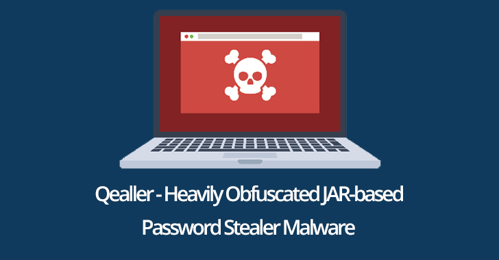 Qealler - Heavily Obfuscated JAR-based Password Stealer Malware