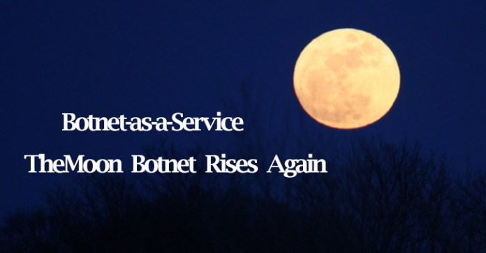 "TheMoon  - TheMoon - Hackers Offered IoT Botnet as Service ""TheMoon"" : Botnet-as-a-Service"