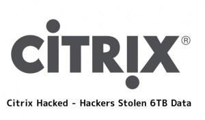 Citrix Hacked