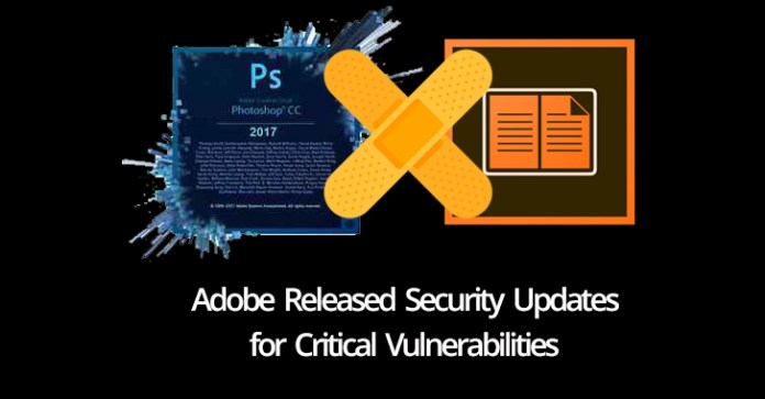 Adobe Released Security Updates  - Adobe Released Security Updates - Adobe Releases Security Updates that Fixes Critical Vulnerabilities