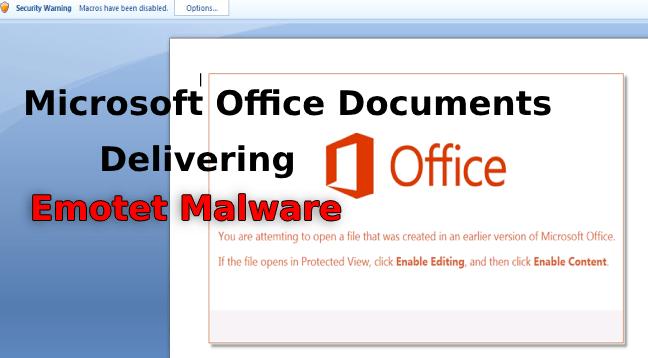 - Emotet Malware - Hackers Launching Weaponized Word Document to Push Emotet