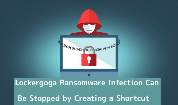 Lockergoga Ransomware  - L1iKX1553592992 - Lockergoga Ransomware Infection Can Be Stopped by creating a Shortcut