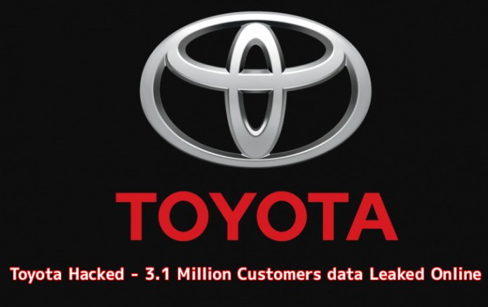 - TQV541553900037 - Toyota Hacked – Hackers Leaked 3.1 Million Customers Sensitive Information Online