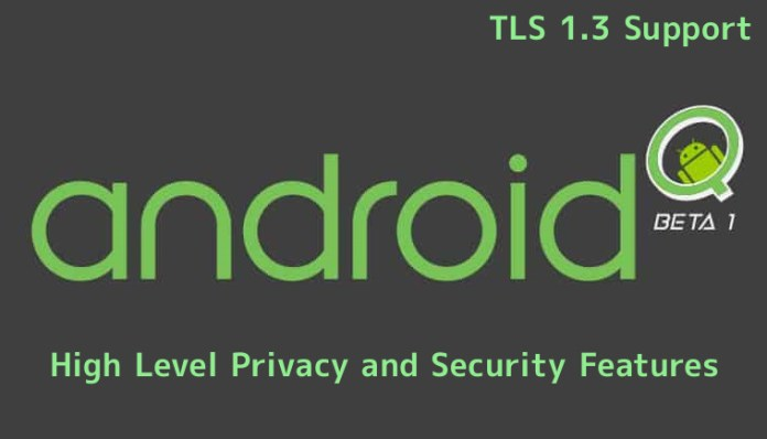 Android Q  - VvT871553133832 - Android Q – Beta Released with High Level Privacy and Security Features