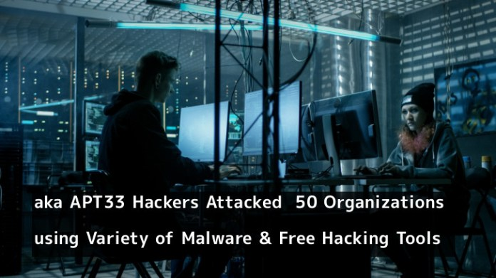 - ls05X1553820393 - aka APT33 Hackers Attacked 50 Organizations by Launching a Malware