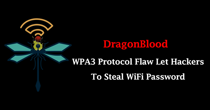 DragonBlood - Flaw in WPA3 Protocol Let Hackers To Steal WiFi Password