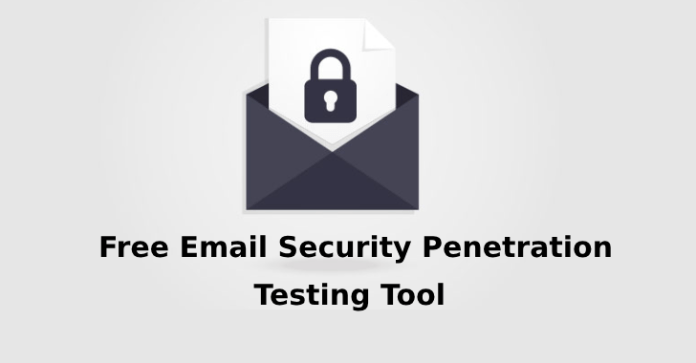 Email Security  - Email Security - Free Email Security Penetration Testing Tool to Check Security