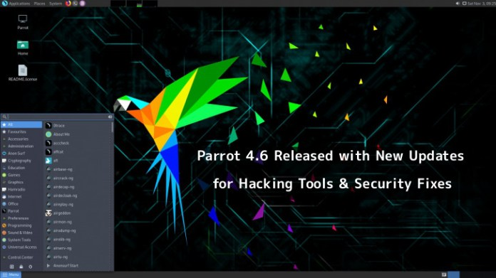 - parrot 4 - Parrot 4.6 Released – New Updates for Hacking Tools & Vulnerability Fixes