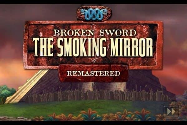 Game Review: Broken Sword II: The Smoking Mirror (Mobile)