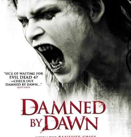 Horror Movie Review: Damned by Dawn (2009)