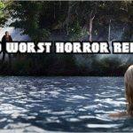 Top 10 Worst Remakes