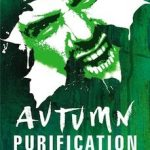 Horror Book Review: Autumn – Purification (David Moody)