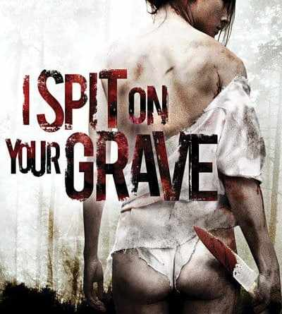 Horror Movie Review: I Spit on Your Grave – Remake (2010)