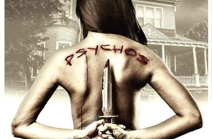 Horror Movie Review – Psychos (2017)