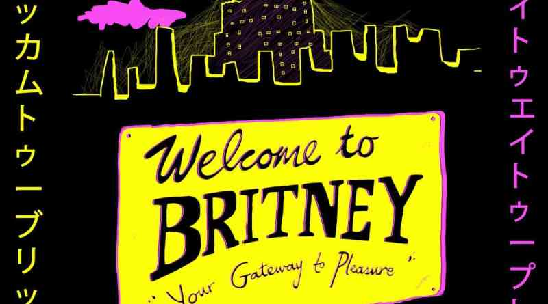 Single Slam – Welcome to Britney (Your Gateway to Pleasure) by BRITNEY