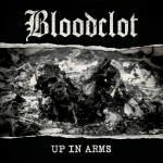 Single Slam – Up in Arms by Bloodclot (Metal Blade Records)