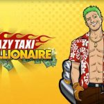 Game Review: Crazy Taxi – Gazillionaire (Mobile – Free to Play)