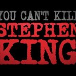Horror Movie Review: You Can't Kill Stephen King (2012)