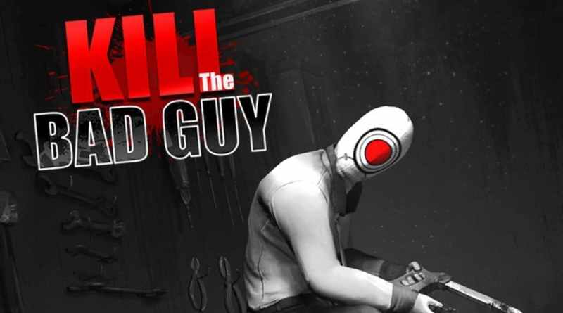 Game Review: Kill the Bad Guy (Xbox One)