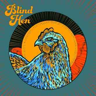 Blind Hen 2