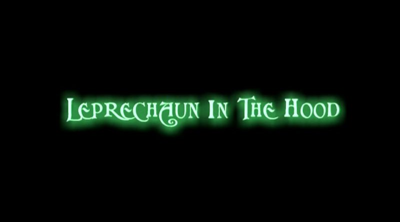 Horror Movie Review: Leprechaun in the Hood (2000)