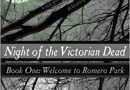 Horror Book Review: Night of the Victorian Dead – Book One: Welcome to Romero Park (Amber Michelle Cook)
