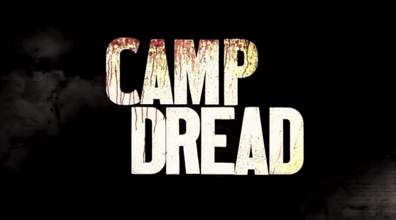 Camp Dread 1
