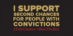ban the box support 2nd chances