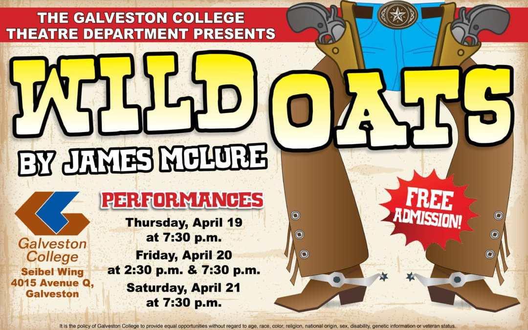 Galveston College Theatre Department to present 'Wild Oats'