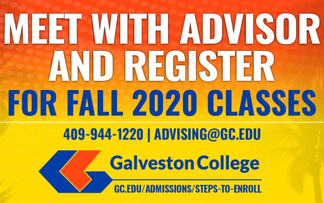 It's time to meet with an advisor and register for fall classes