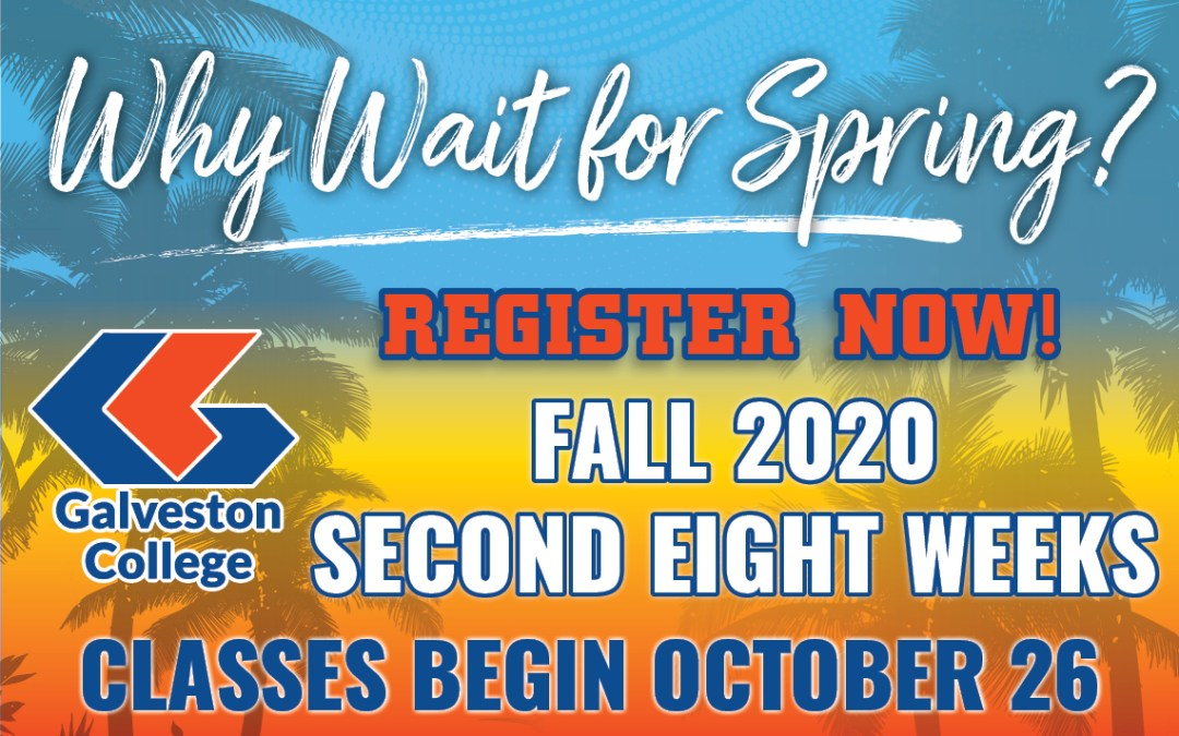 Registration underway for fall 2020 second eight weeks classes